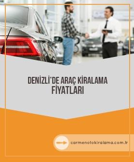 Denizli'de Araç Kiralama Fiyatları